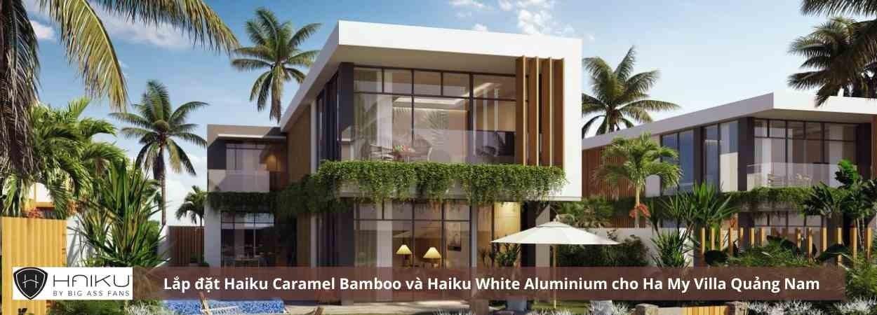 Lắp đặt quạt trần Haiku cho Ha My Villa Quảng Nam