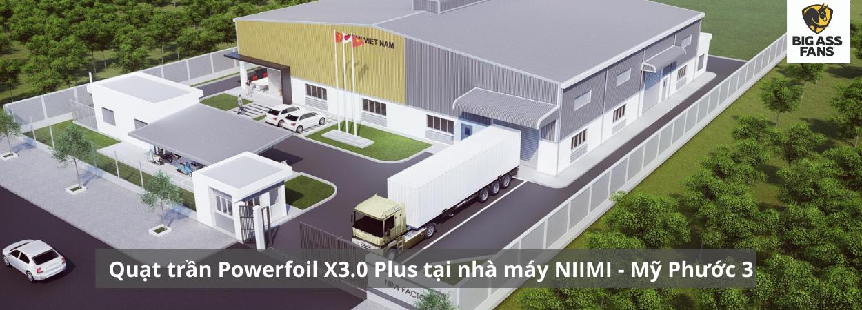 Quạt trần công nghiệp Powerfoil X3.0 Plus lắp đặt cho nhà máy NIIMI - Mỹ Phước 3