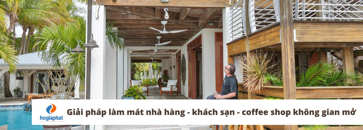 Quạt trần cánh dài - Giải pháp làm mát hoàn hảo cho nhà hàng - khách sạn - coffee shop không gian mở